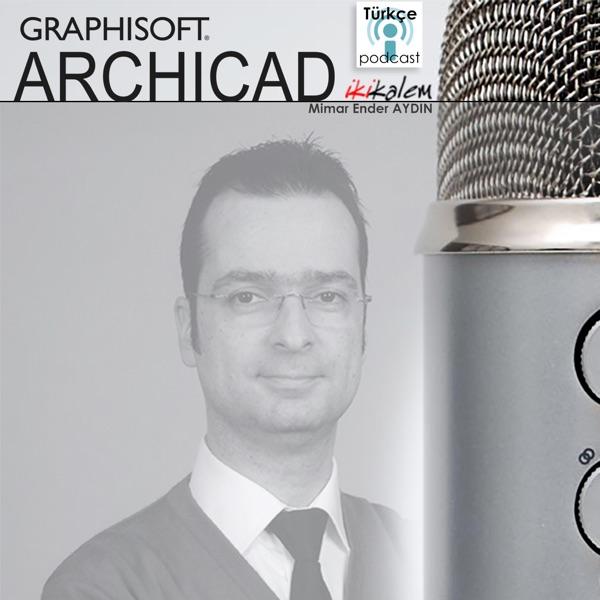 ArchiCAD Podcast 025 - 9 Eylül 2017 Kutlu olsun!