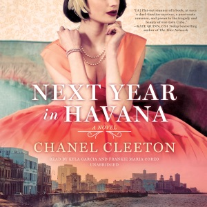 Next Year in Havana (Unabridged) - Chanel Cleeton audiobook, mp3