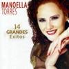 14 Grandes Éxitos, Manoella Torres