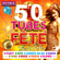 Various Artists - 50 Tubes Fête #Party #Hits #Années 80-90 #Disco #Funk #Rock #Fiesta #Slows (by Hotmixradio)