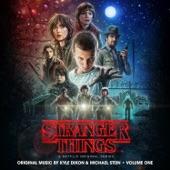 Kyle Dixon & Michael Stein - Stranger Things
