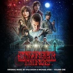 View album Stranger Things, Vol. 1 (A Netflix Original Series Soundtrack)