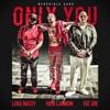 Only You (feat. Nick Cannon, Fat Joe & DJ Luke Nasty) - Single, Ncredible Gang
