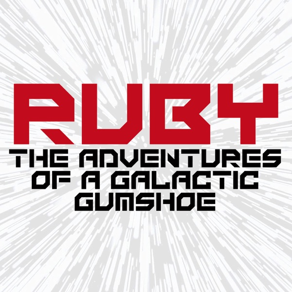 Ruby: The Adventures of a Galactic Gumshoe