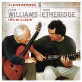 John Williams & John Etheridge: Places Between