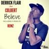 Believe (feat. Colber) - Single
