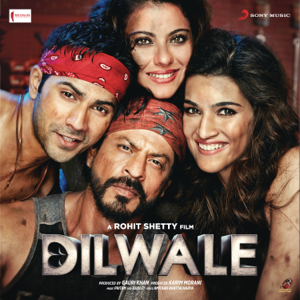 Pritam - Dilwale (Original Motion Picture Soundtrack)