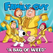 """Family Guy - A Bag of Weed (From """"Family Guy"""")"""