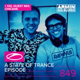 A State of Trance Episode 849 (+ Xxl Guest Mix: Chicane)