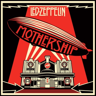 Mothership (Remastered) - Led Zeppelin album