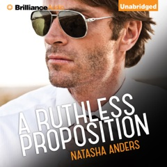 A Ruthless Proposition (Unabridged)