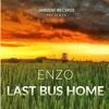 Last Bus Home - EP - Enzo