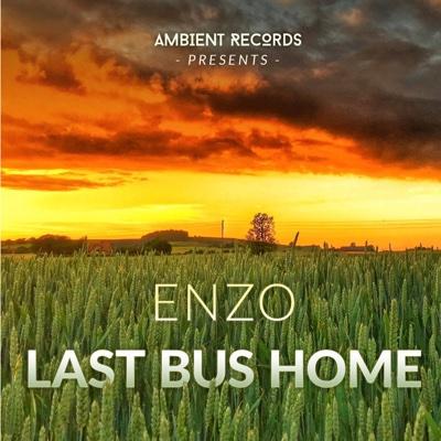 Last Bus Home - EP - Enzo album