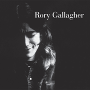 Rory Gallagher (Remastered 2017) - Rory Gallagher - Rory Gallagher