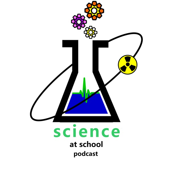 science at school podcast