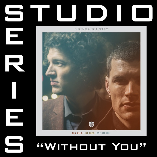 Without You (Feat. Courtney) [Studio Series Performance Track] - - EP