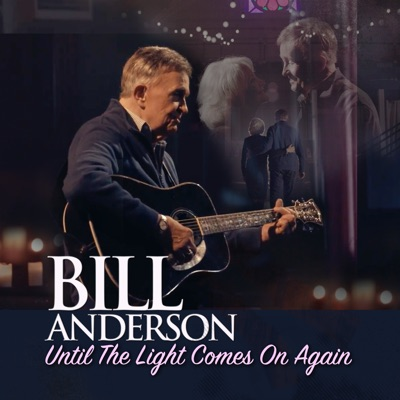Until the Light Comes on Again - Single - Bill Anderson