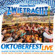 Oktoberfest Live - Das Beste aus ihren Live-Auftritten vom Münchner Oktoberfest - Münchner Zwietracht - Münchner Zwietracht