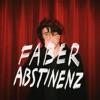 Abstinenz - EP, Faber