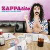 ZAPPAtite - Frank Zappa's Tastiest Tracks, Frank Zappa