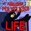 Life - Single - PolyFlicks