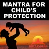 Mantra for Child's Protection: Dhyaanguru (Your Guide to Spiritual Healing)