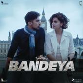 [Download] Bandeya (feat. Arijit Singh) [From