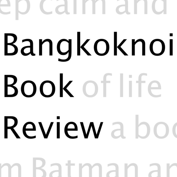 Bangkoknoi Book Review