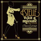 Wait a Minute (Just a Touch) [Remixes] - Single