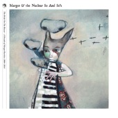 Margot & The Nuclear So and So's - As Tall as Cliffs - Demo
