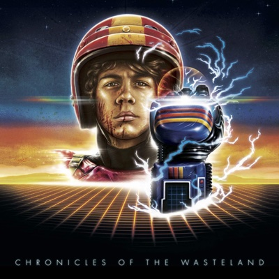 Chronicles of the Wasteland / Turbo Kid (Original Motion Picture Soundtrack) - Le Matos album