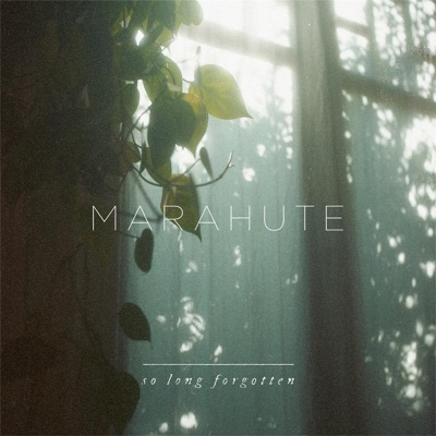 Marahute - Single - So Long Forgotten