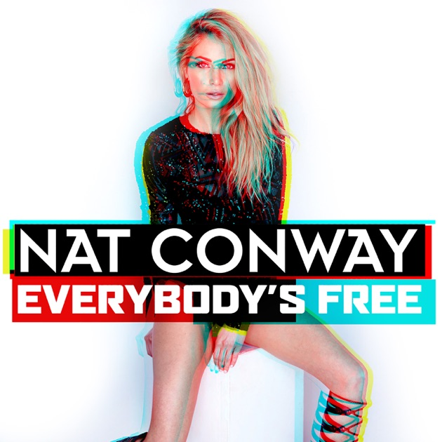 Natalie Conway Nat Conway Everybody's Free