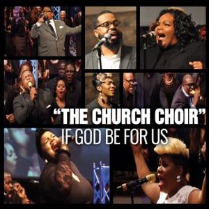 The Church Choir - Release feat. Maranda Curtis & John P. Kee