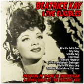 Beatrice Kay - A Bicycle Built for Two / While Strolling Through the Park One Day / The Sidewalks of New York (feat. Gerald Dolin)
