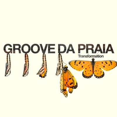 Transformations - Groove da Praia album
