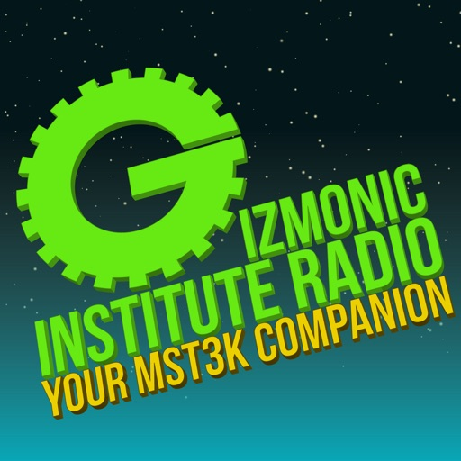 Cover image of Gizmonic Institute Radio: Your MST3K Companion