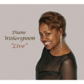 Diane Witherspoon - Sweet Sounds in the Night (Live)