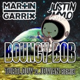 Bouncy Bob (Jovian Remix) - Single