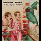 Marianne Dissard - In the Aeroplane Over the Sea