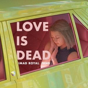 Love Is Dead - Single Mp3 Download