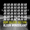I Want U by Alison Wonderland
