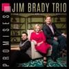 Jim Brady Trio - Homesick for Heaven