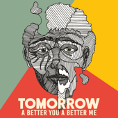 Tomorrow (A Better You, a Better Me) [feat. Jacob Collier, Rootwords & The Children of the International School of Geneva]