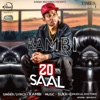20 Saal with Sukh E Muzical Doctorz Single