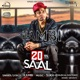20 Saal with Sukh E Muzical Doctorz Single