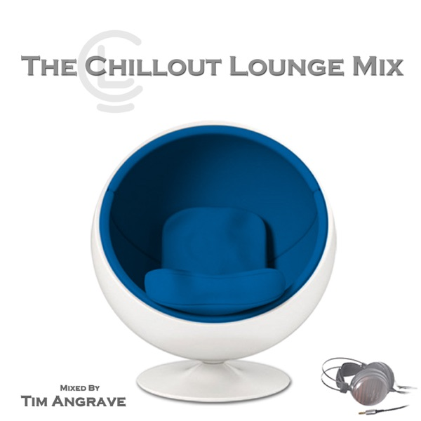 The Chillout Lounge Mix