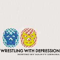 Podcast cover art for Wrestling With Depression