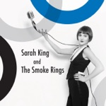 Sarah King & The Smoke Rings - Jersey Bounce
