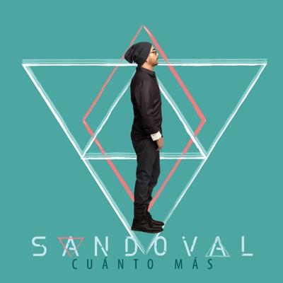Cuánto Más - Single - Sandoval
